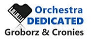 ORCHESTRA DEDICATED - GROBORZ AND CRONIES